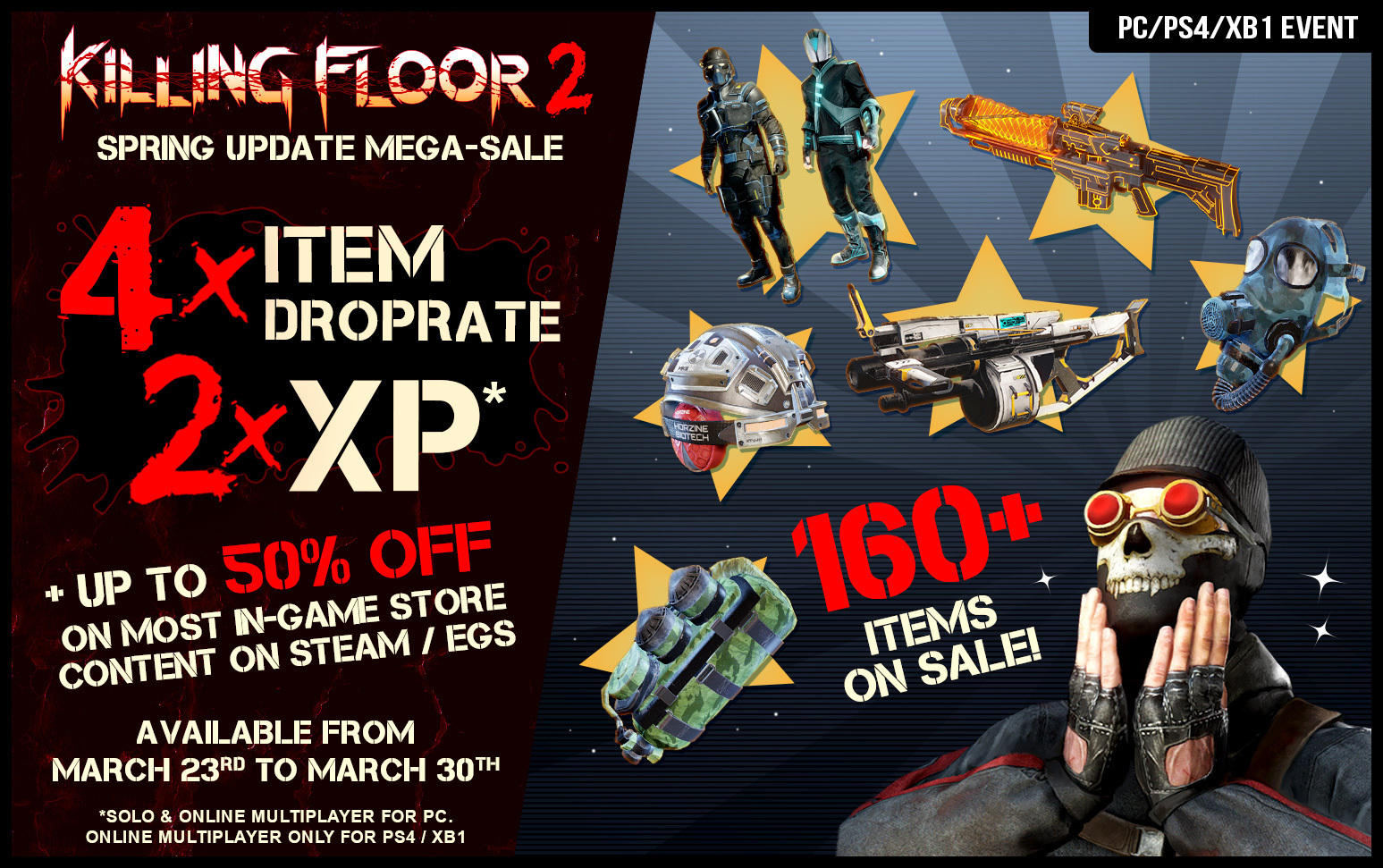 In Game Sale, increased XP, and increased drops!
